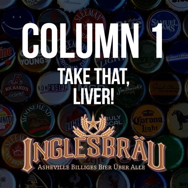 Asheville Beer Reviews - Inglesbrau Column 1