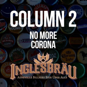 Asheville Beer Reviews - Inglesbrau Column 2