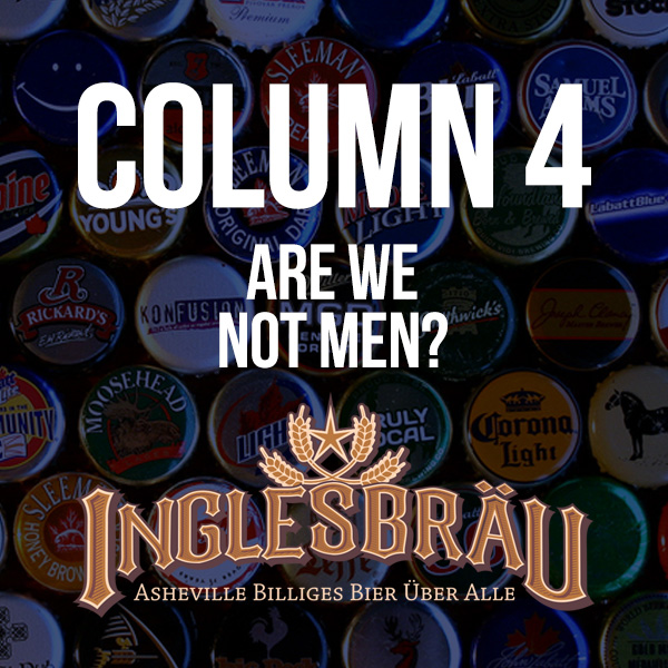 Asheville Beer Reviews - InglesBrau Column 4