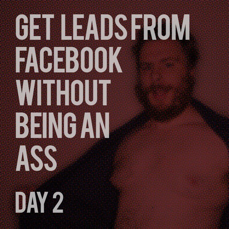 Get Leads from Facebook - Day 2
