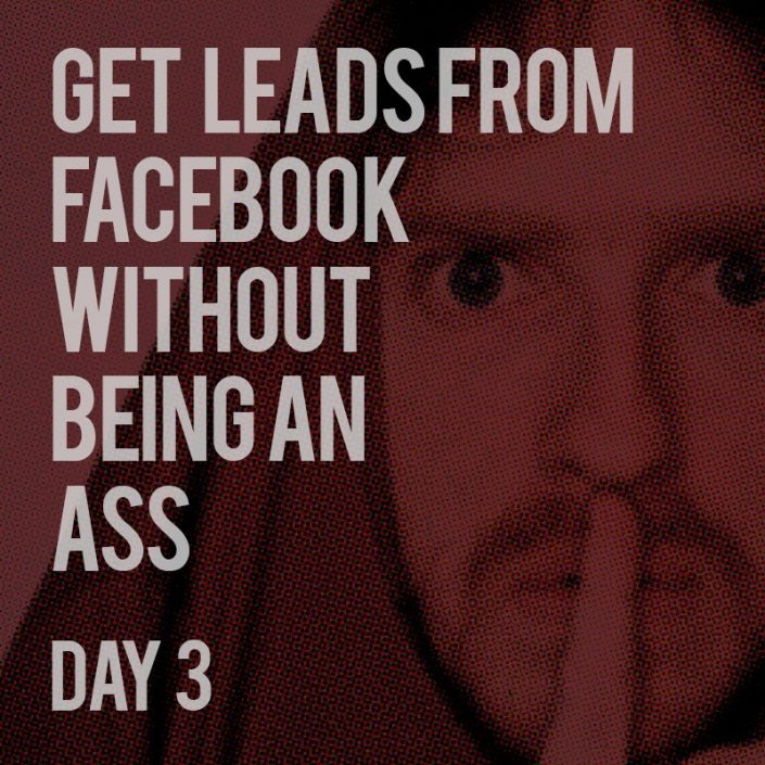 Prospecting for LEADS on Facebook - Day 3