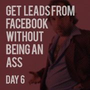 Prospecting for LEADS on Facebook - Day 6
